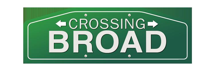 Crossing Broad